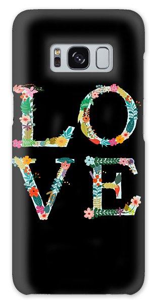 Flower Galaxy S8 Case - L.o.v.e by Amanda Lakey