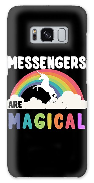 Messengers Are Magical Galaxy Case