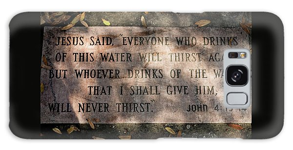 Never Thirst - John 4 Galaxy Case