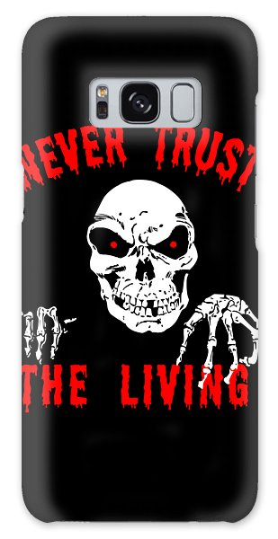 Never Trust The Living Halloween Galaxy Case