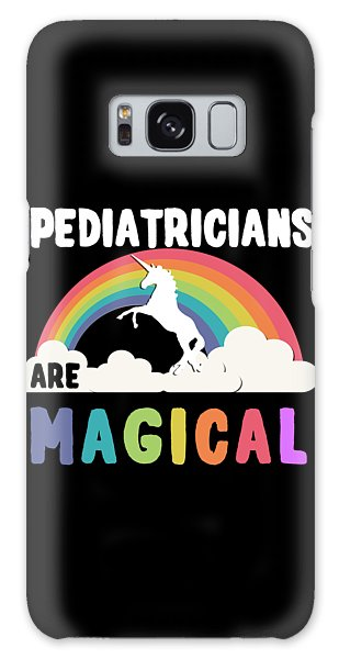 Pediatricians Are Magical Galaxy Case