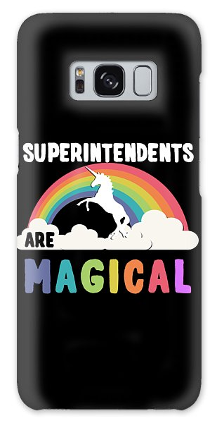 Superintendents Are Magical Galaxy Case