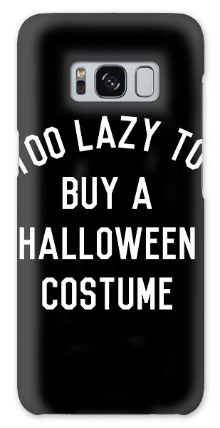 Too Lazy To Buy A Halloween Costume Galaxy Case