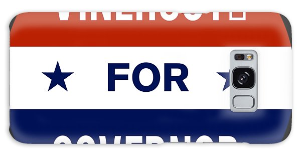 Vinehout For Governor 2018 Galaxy Case