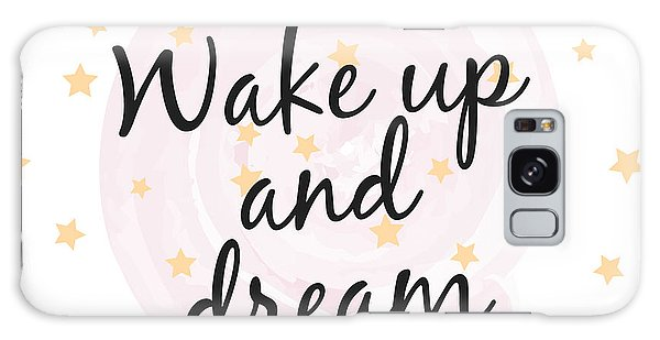 Wake Up And Dream - Baby Room Nursery Art Poster Print Galaxy Case