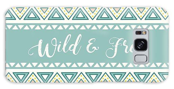 Wild And Free - Boho Chic Ethnic Nursery Art Poster Print Galaxy Case