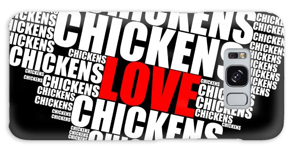 Word Cloud White Love Chickens Galaxy Case