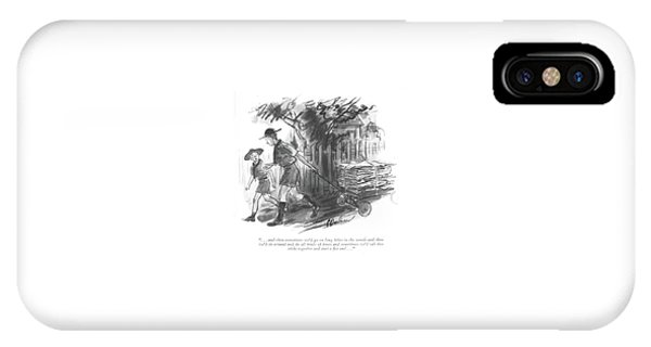 . . . And Then Sometimes We'd Go On Long Hikes IPhone Case