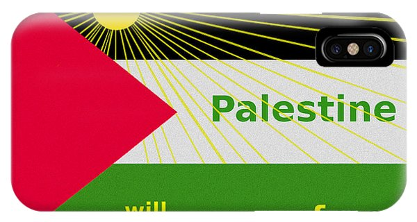 Free Will iPhone Case -   Palestine Will Be Free  - 1035 by Irmgard Schoendorf Welch