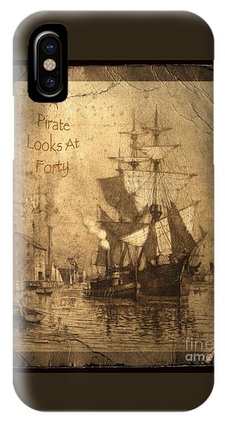 A Pirate Looks At Forty IPhone Case