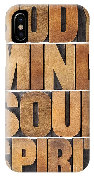 Body Mind Soul And Spirit IPhone Case