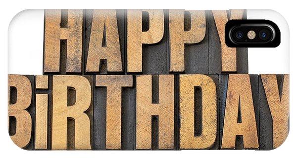 Happy Birthday In Wood Type IPhone Case