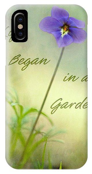Life Began In A Garden IPhone Case