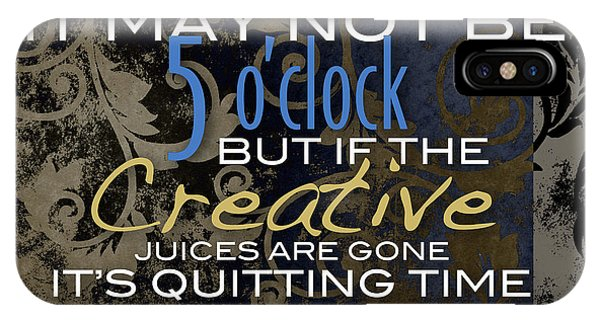 Quitting Time IPhone Case