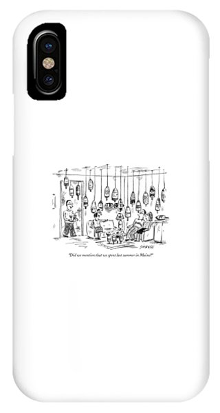 Did We Mention That We Spent Last Summer In Maine? IPhone Case