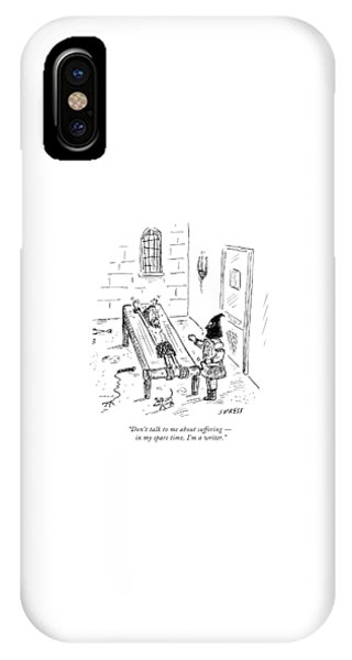 Dungeon iPhone Case - Don't Talk To Me About Suffering  -  In My Spare by David Sipress