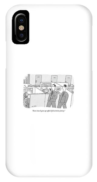 Ever Since I Gave Up Coffee I Feel A Lot Less IPhone Case