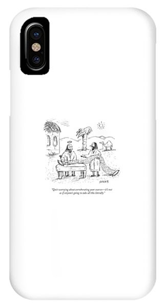 Quit Worrying About Corroborating Your Sources - IPhone Case