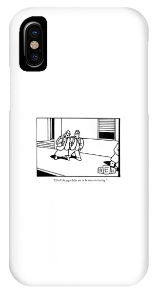 I Find The Yoga Helps Me To Be More Irritating IPhone Case