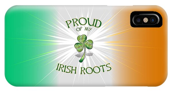 Proud Of My Irish Roots IPhone Case