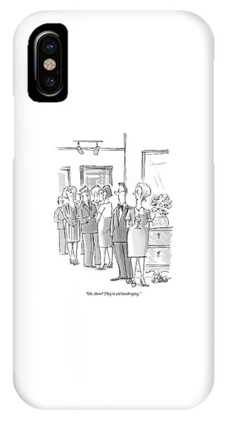 Debts iPhone Case - Oh, Them? They're Old Bankruptcy by Peter Steiner