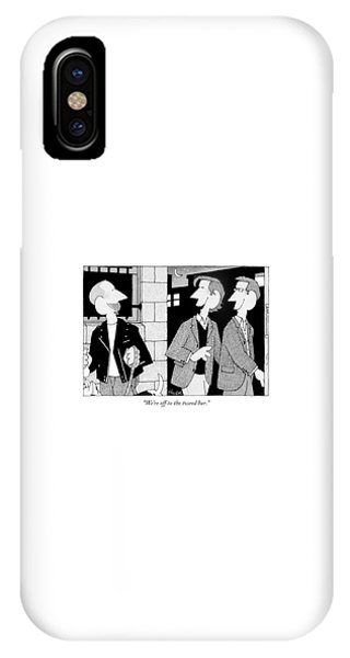 We're Off To The Tweed Bar IPhone Case