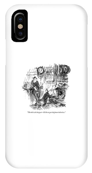 The Hell With The Past - I'd Like To Put IPhone Case