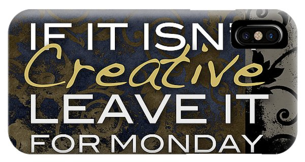 Leave It For Monday IPhone Case