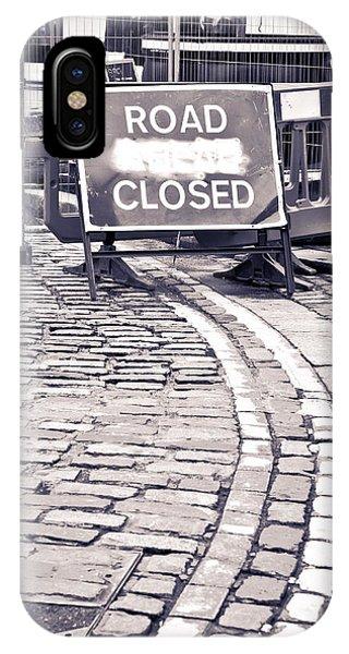Road Closed IPhone Case