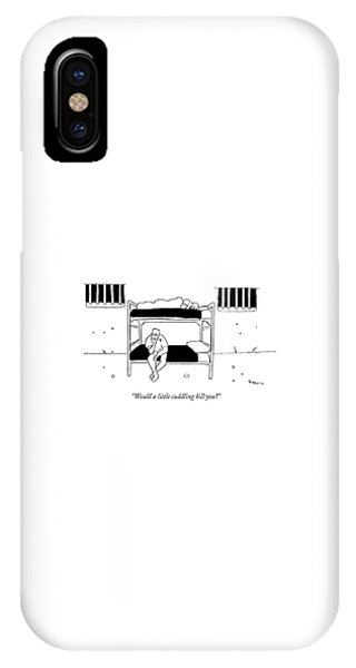 Would A Little Cuddling Kill You? IPhone Case