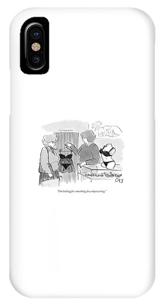 I'm Looking For Something Less Empowering IPhone Case