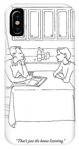 Alcoholism iPhone Case - That's Just The Booze Listening. by Paul Noth