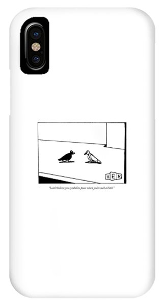 Blackbird iPhone Case - I Can't Believe You Symbolize Peace When You're by Bruce Eric Kaplan