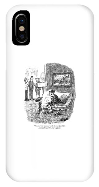I've Just Married Your Uncle Leonard IPhone Case