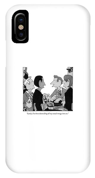 Lately, I've Been Channelling All My Sexual IPhone Case