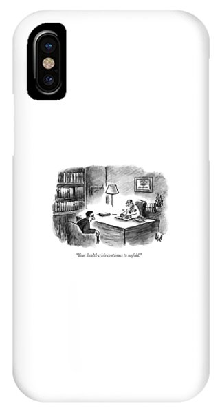 A Doctor Says To A Patient IPhone Case