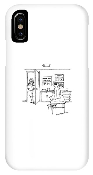 Sign iPhone Case - A Doctor Walks Into An Office Where A Patient by Nick Downes
