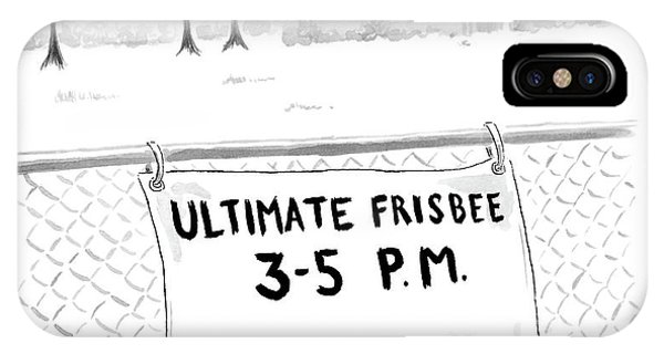 A Sign On A Fence Reads: Ultimate Frisbee 3-5 Pm IPhone Case