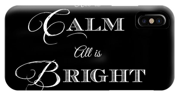 Holiday iPhone Case - All Is Calm All Is Bright by Chastity Hoff