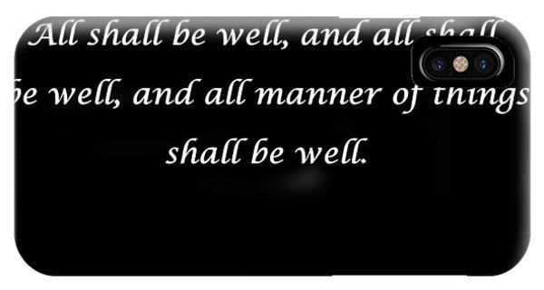 All Shall Be Well IPhone Case