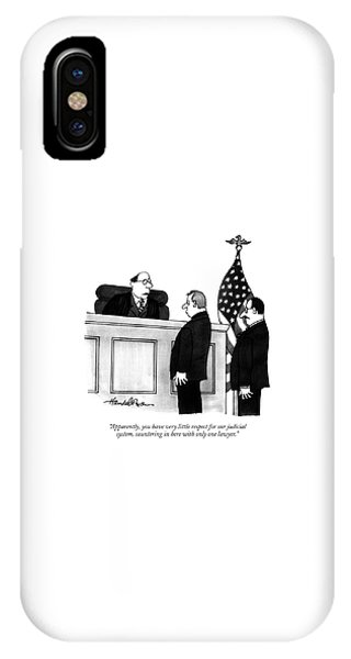 Apparently, You Have Very Little Respect IPhone Case