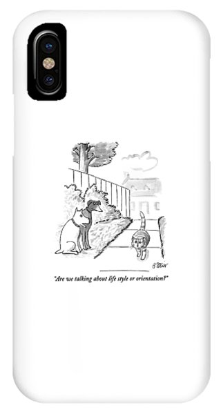 Are We Talking About Life Style Or Orientation? IPhone Case