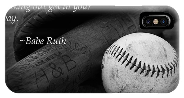 IPhone Case featuring the photograph Babe Ruth Baseball Quote by Kelly Hazel