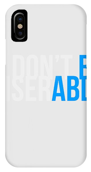 Quote iPhone Case - Be Able Poster by Naxart Studio
