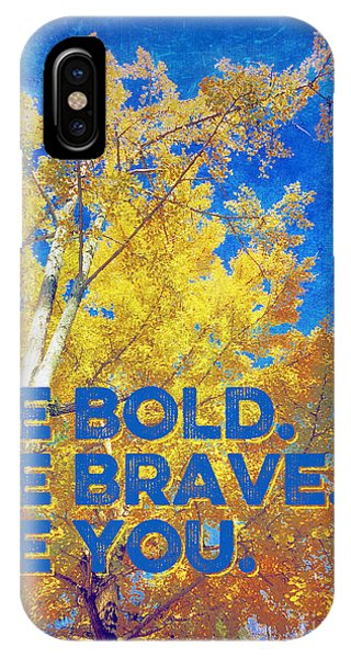 Be Bold Be Brave Be You Blazing Ginkgo Tree IPhone Case