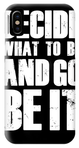 Motivational iPhone Case - Be It Poster Black by Naxart Studio