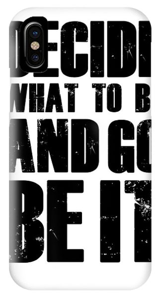 Motivational iPhone Case - Be It Poster White by Naxart Studio