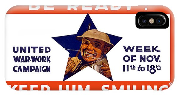 Wwi iPhone Case - Be Ready - Keep Him Smiling by War Is Hell Store