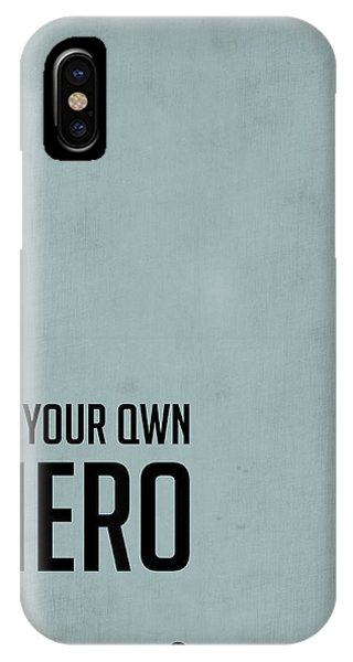Hero iPhone Case - Be Your Own Hero Poster Blue by Naxart Studio