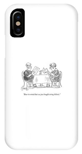 Bear In Mind That We Just Bought String Bikinis IPhone Case
